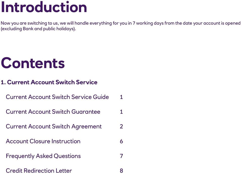 Current Account Switch Service Current Account Switch Service Guide 1 Current Account Switch