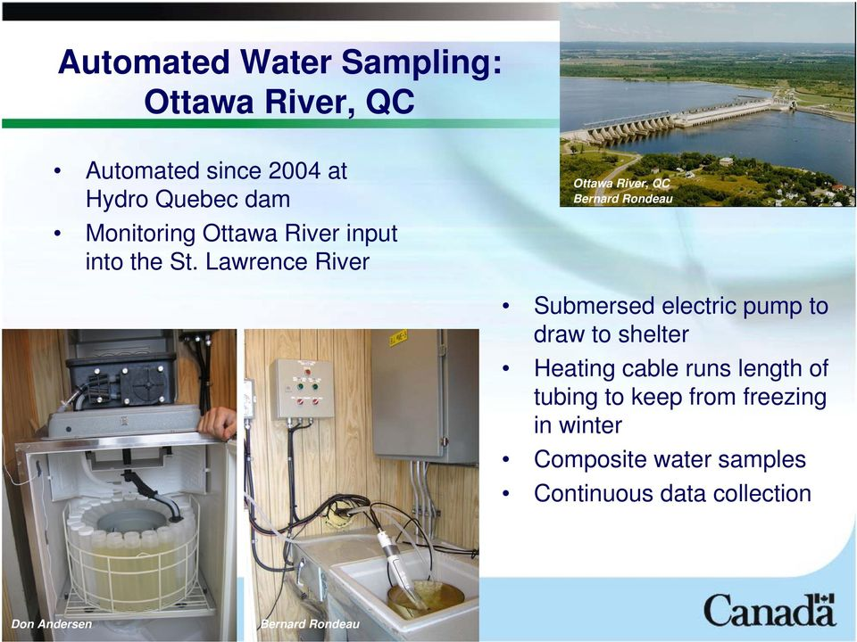 Lawrence River Ottawa River, QC Bernard Rondeau Submersed electric pump to draw to shelter