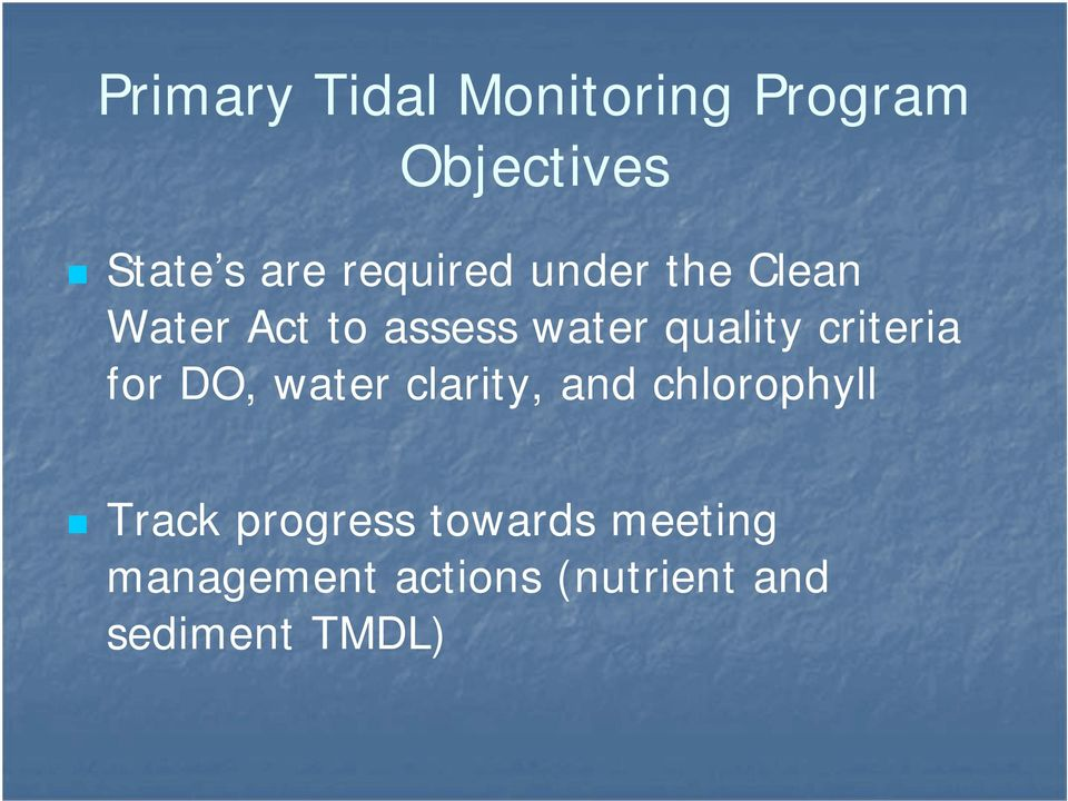 criteria for DO, water clarity, and chlorophyll Track