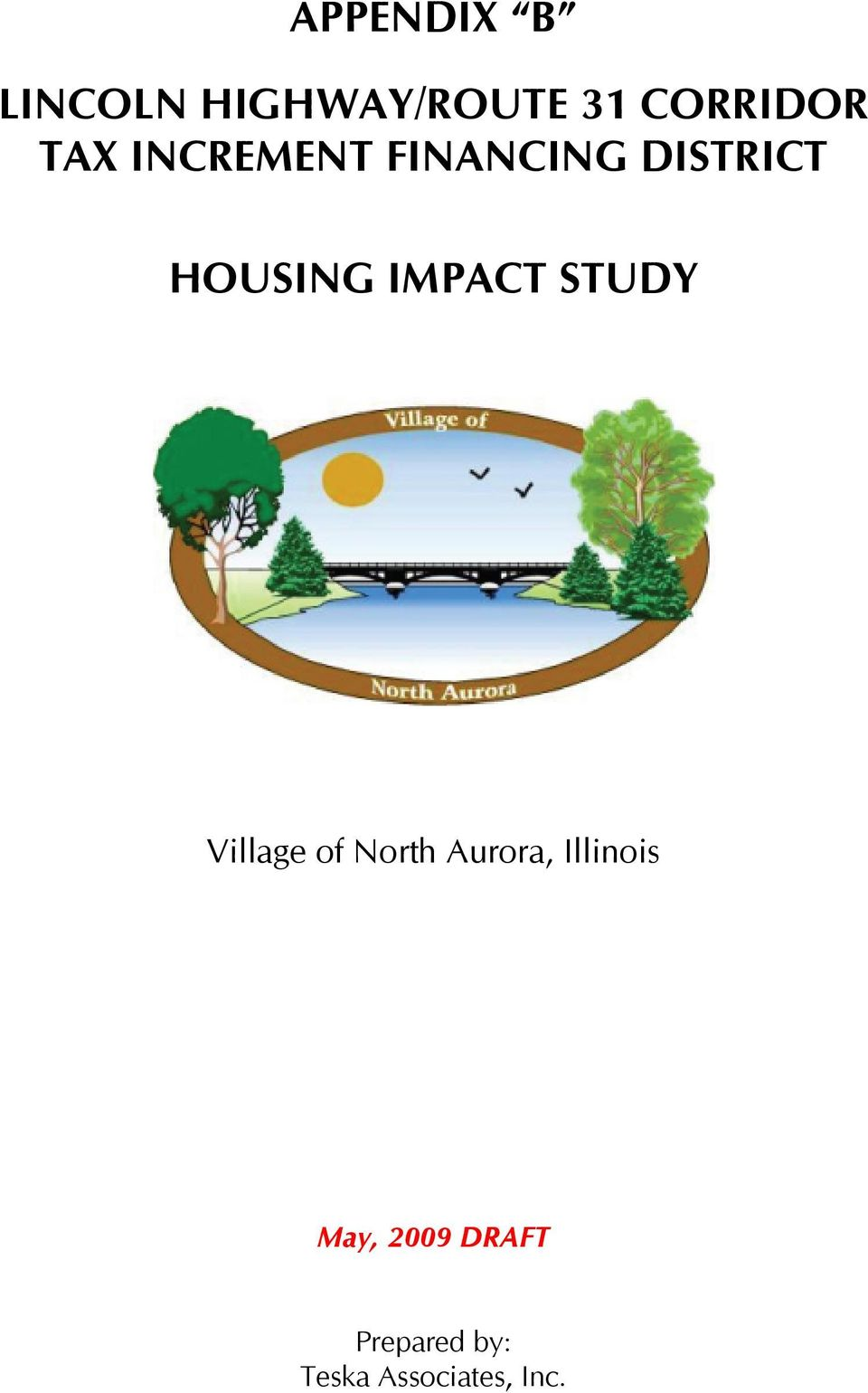 IMPACT STUDY Village of North Aurora,