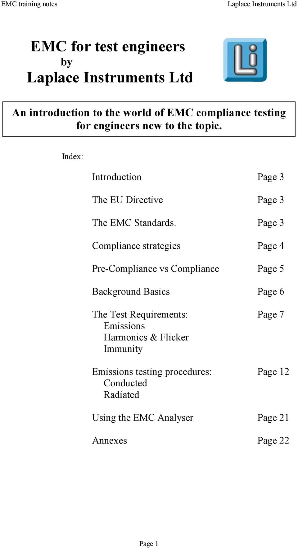 Page 3 Compliance strategies Page 4 Pre-Compliance vs Compliance Page 5 Background Basics Page 6 The Test