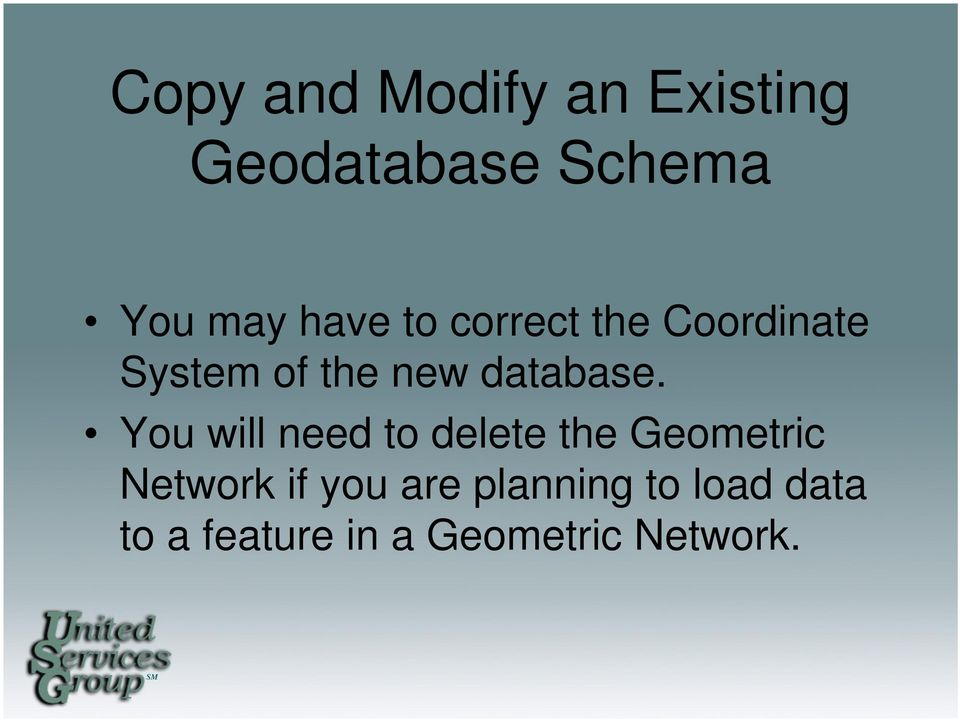 You will need to delete the Geometric Network if you are