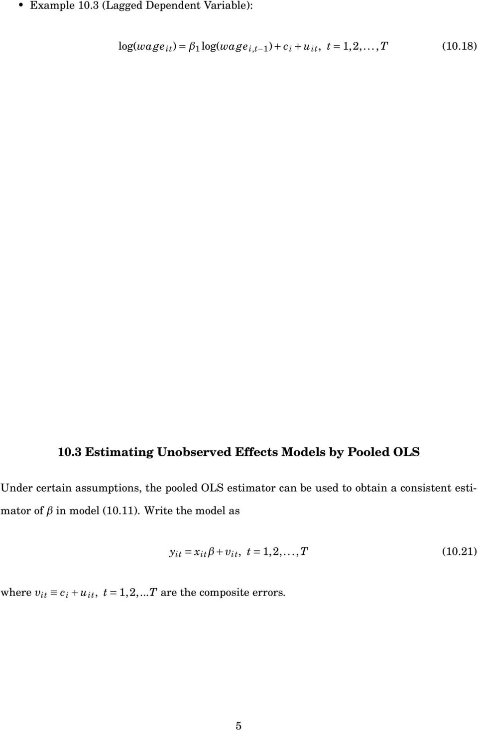 3 Estimating Unobserved Effects Models by Pooled OLS Under certain assumptions, the pooled OLS estimator