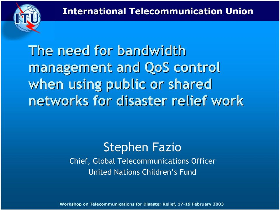 shared networks for disaster relief work Stephen Fazio