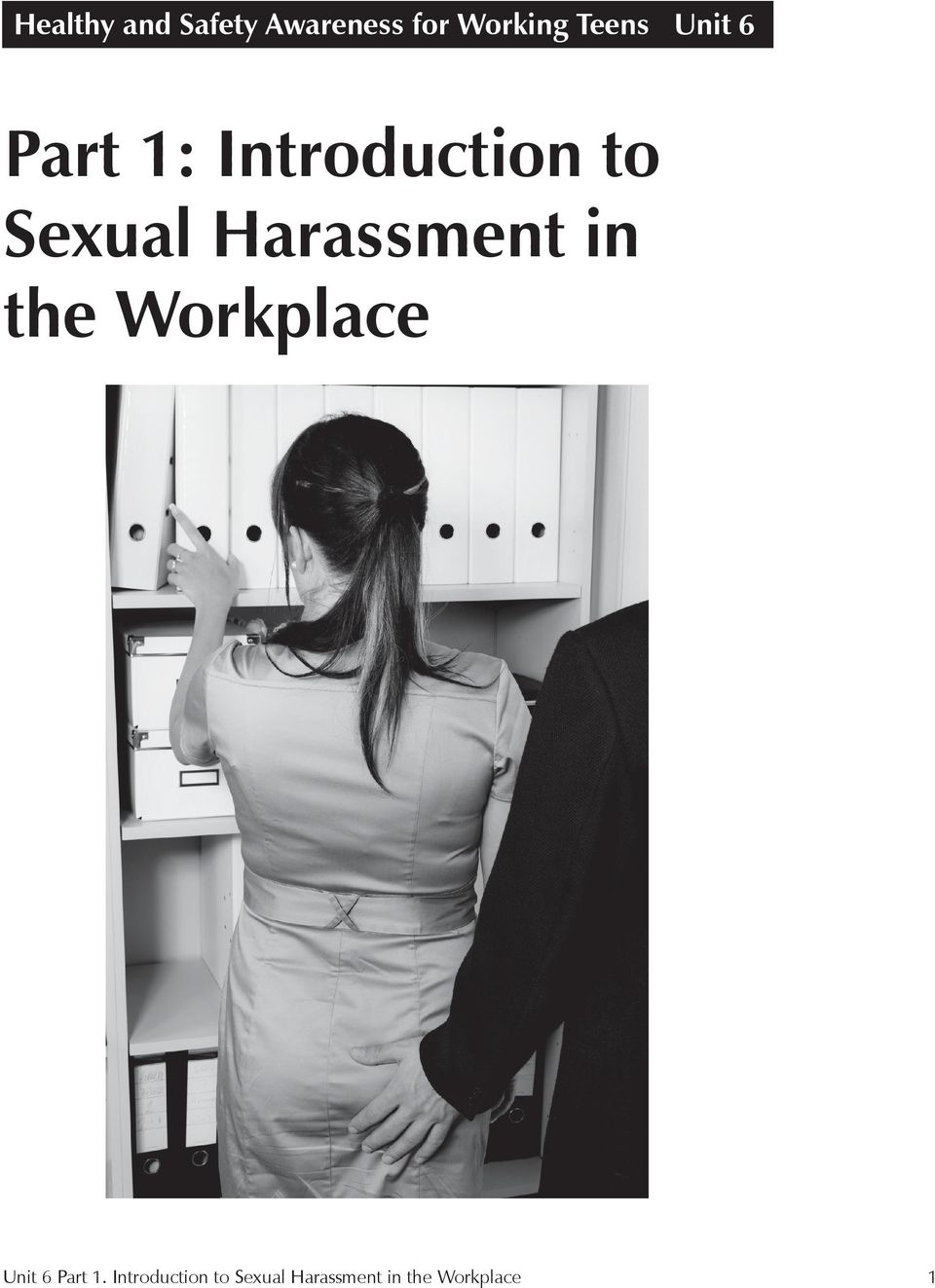 Harassment in the Workplace Unit 6 Part 1.