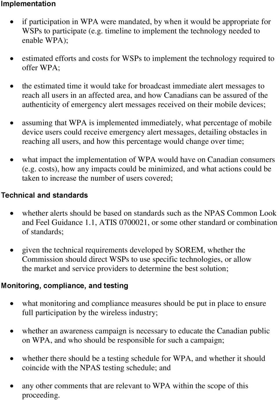 immediate alert messages to reach all users in an affected area, and how Canadians can be assured of the authenticity of emergency alert messages received on their mobile devices; assuming that WPA