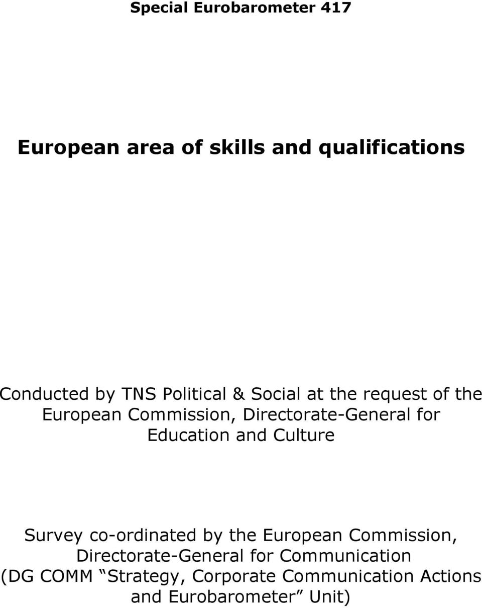 Culture Survey co-ordinated by the European Commission, Directorate-General for