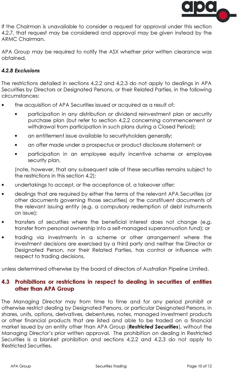 8 Exclusions The restrictions detailed in sections 4.2.
