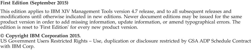 Newer document editions may be issued for the same product version in order to add missing information, update information, or amend