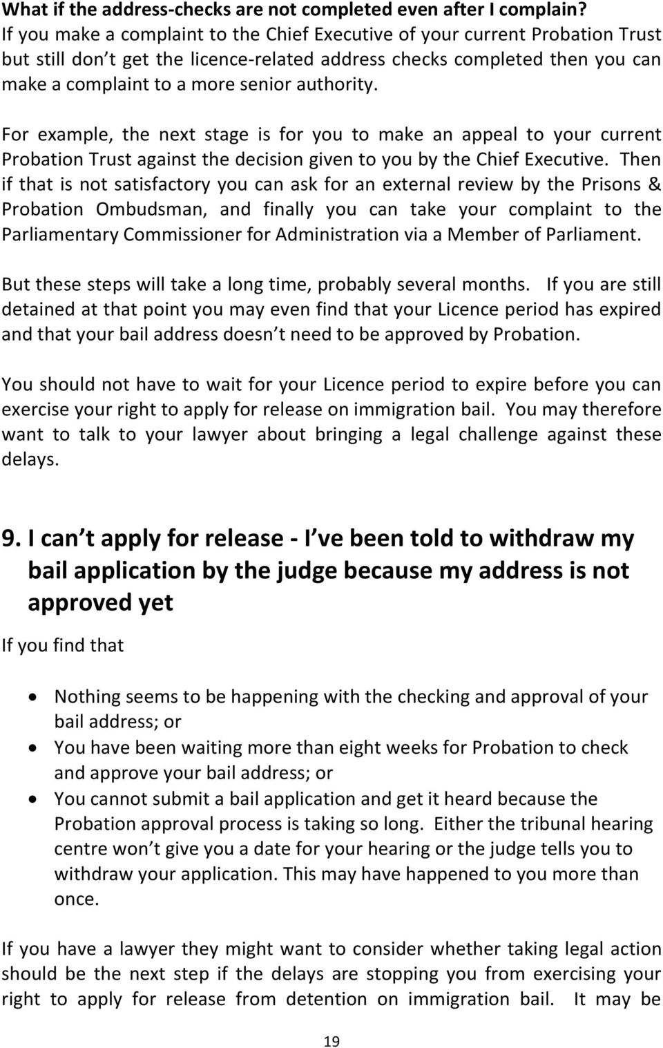 authority. For example, the next stage is for you to make an appeal to your current Probation Trust against the decision given to you by the Chief Executive.