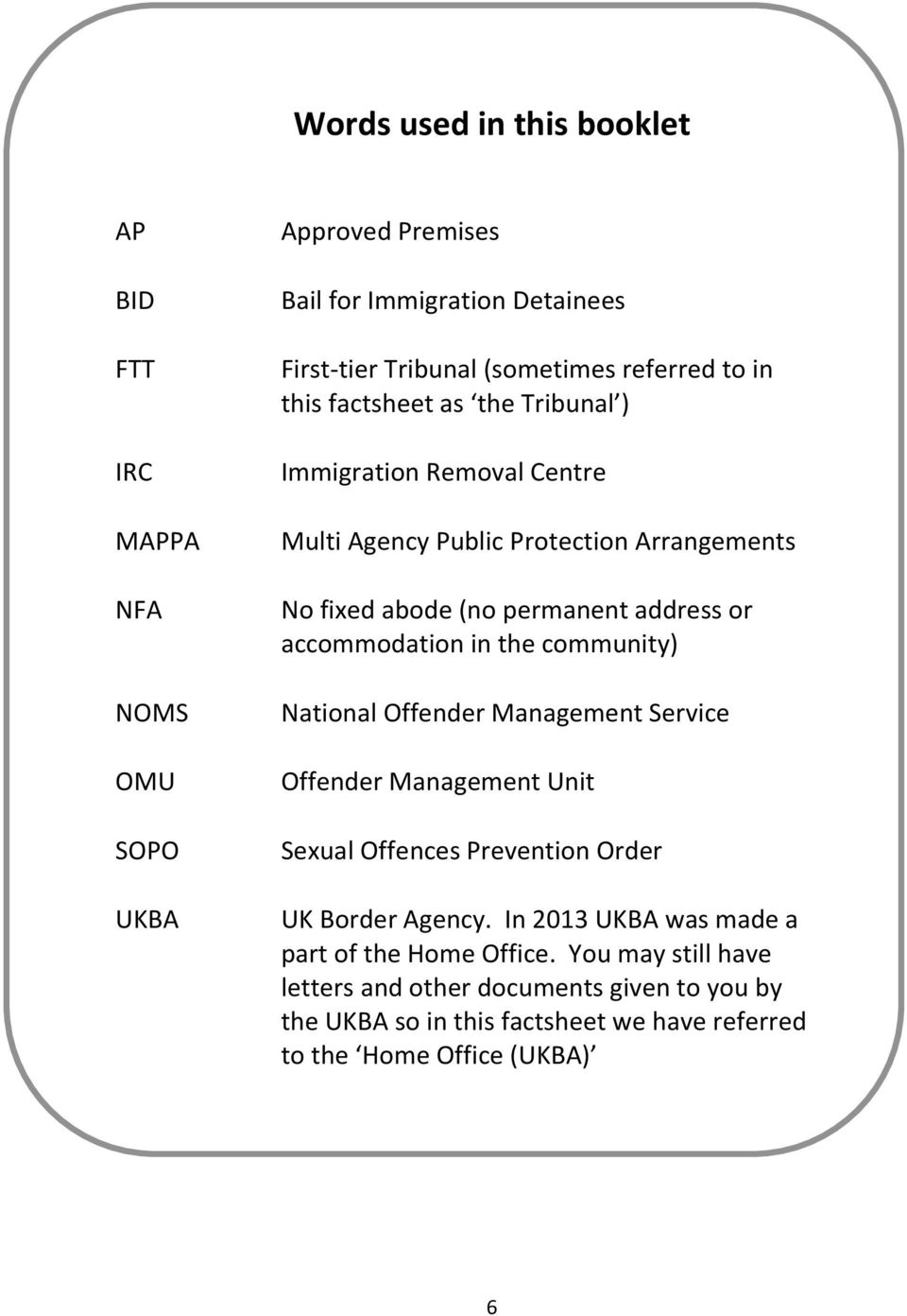 accommodation in the community) National Offender Management Service Offender Management Unit Sexual Offences Prevention Order UK Border Agency.