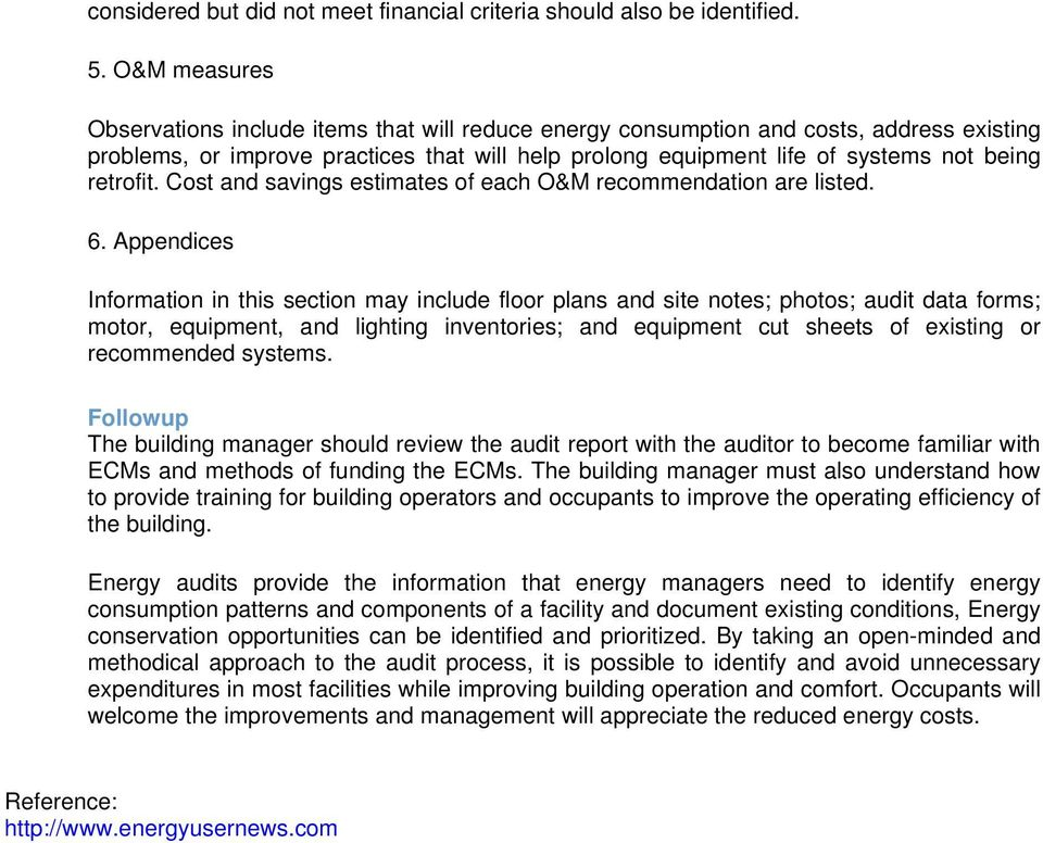 retrofit. Cost and savings estimates of each O&M recommendation are listed. 6.