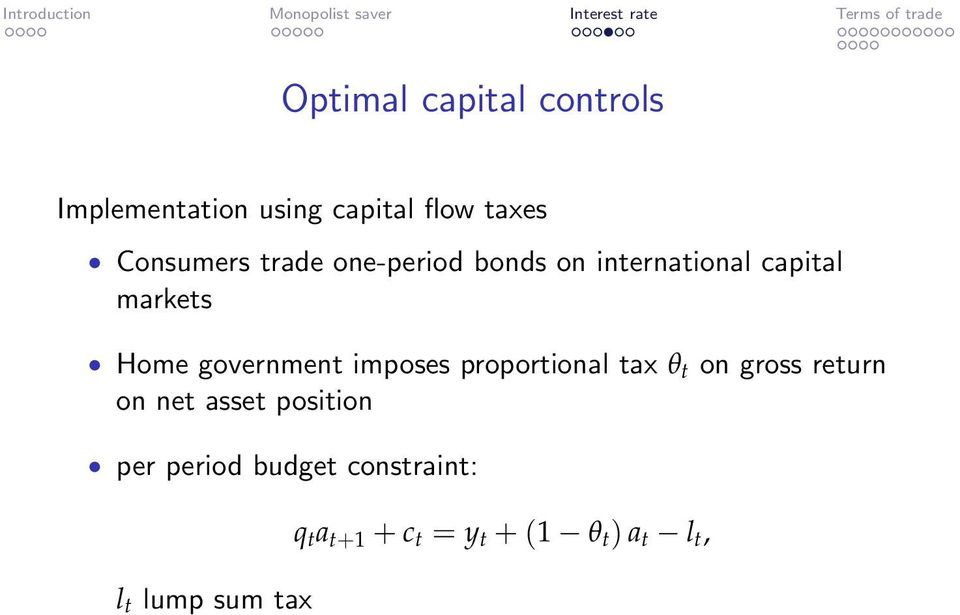 imposes proportional tax θ t on gross return on net asset position per