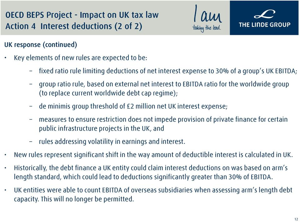 expense; measures to ensure restriction does not impede provision of private finance for certain public infrastructure projects in the UK, and rules addressing volatility in earnings and interest.