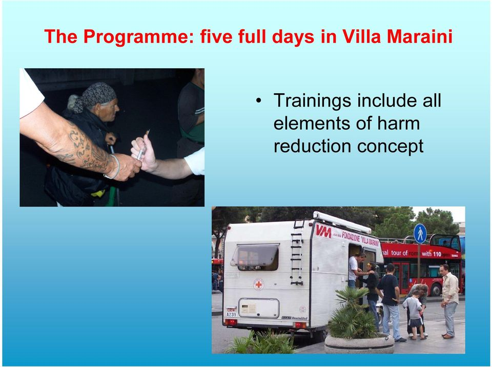 Trainings include all