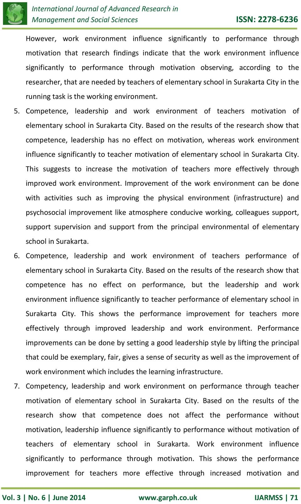 Competence, leadership and work environment of teachers motivation of elementary school in Surakarta City.