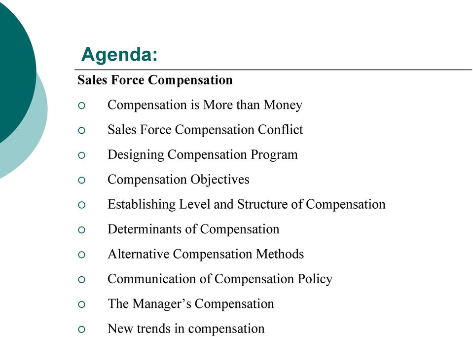 Establishing Level and Structure of Compensation Determinants of Compensation