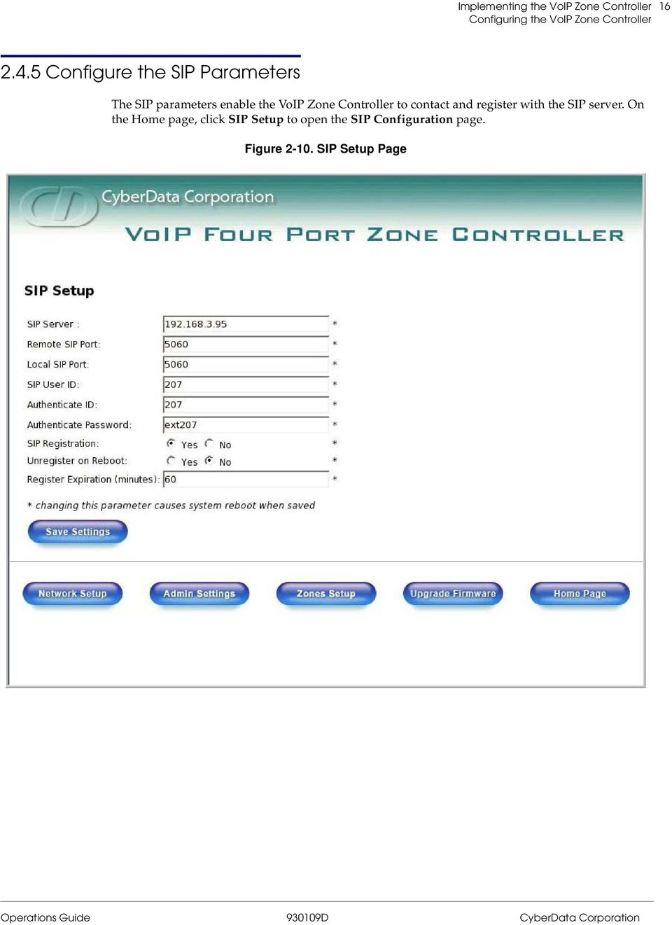 Zone Controller to contact and register with the SIP server.