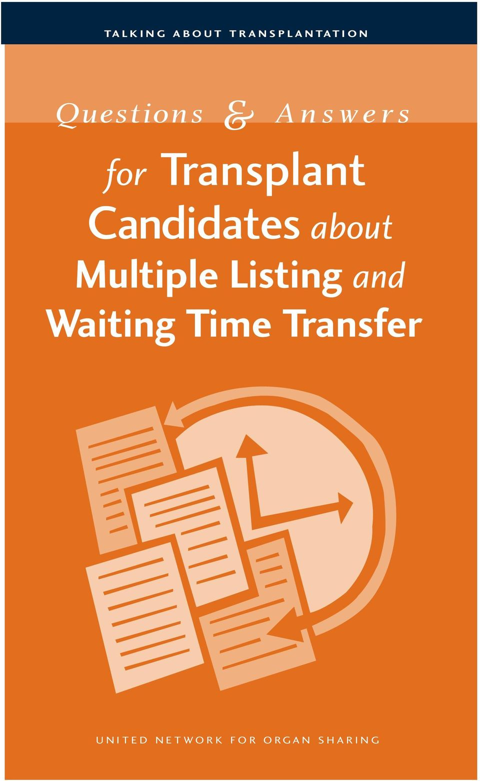 about Multiple Listing and Waiting Time Transfer U