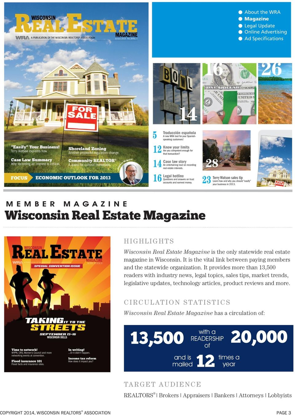 It provides more than 13,500 readers with industry news, legal topics, sales tips, market trends, legislative updates, technology articles, product