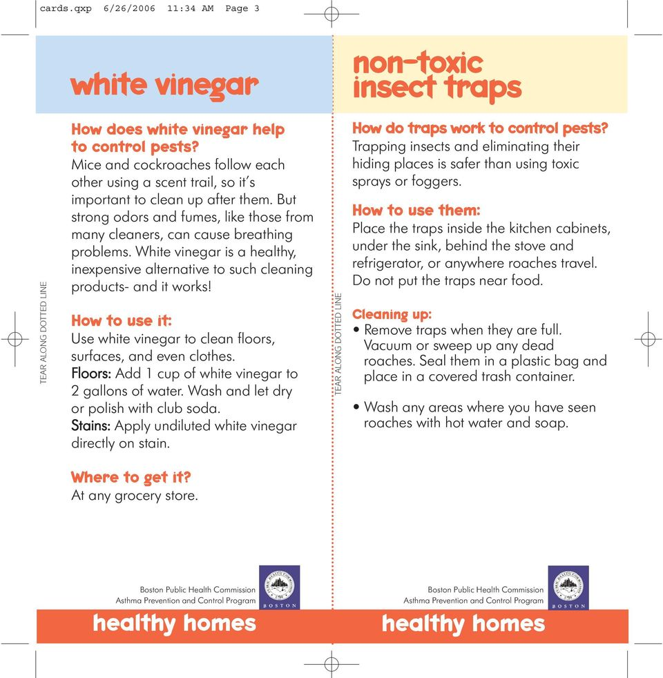 White vinegar is a healthy, inexpensive alternative to such cleaning products- and it works! How to use it: Use white vinegar to clean floors, surfaces, and even clothes.