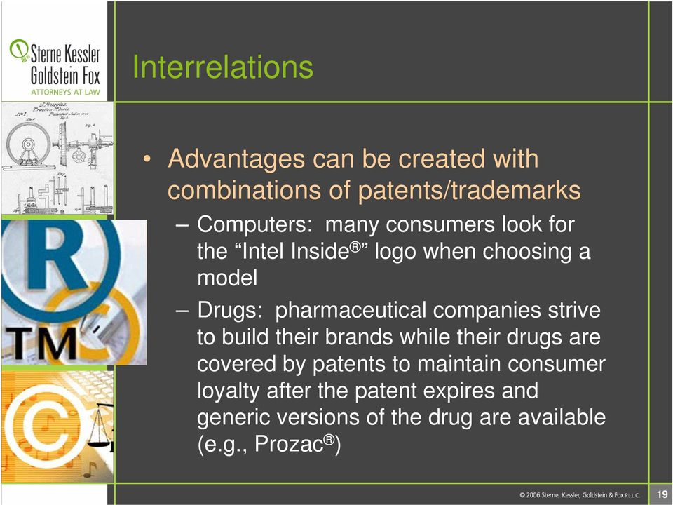 companies strive to build their brands while their drugs are covered by patents to maintain