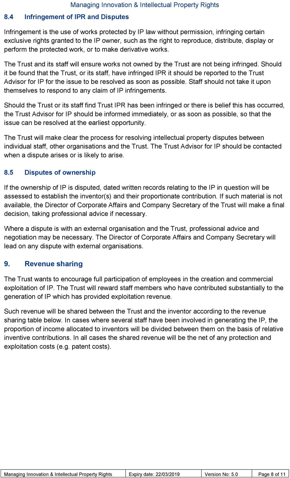 The Trust and its staff will ensure works not owned by the Trust are not being infringed.