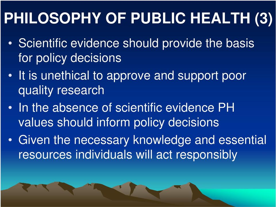 the absence of scientific evidence PH values should inform policy decisions