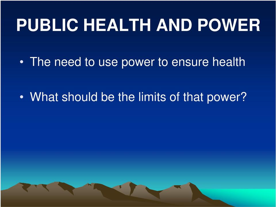 ensure health What should