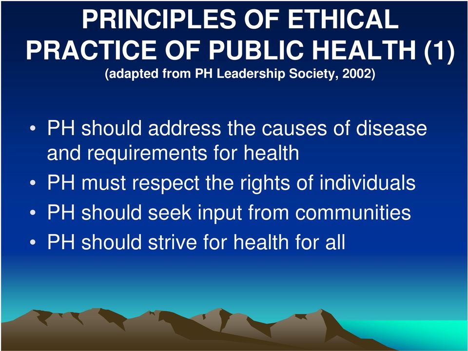 requirements for health PH must respect the rights of individuals PH
