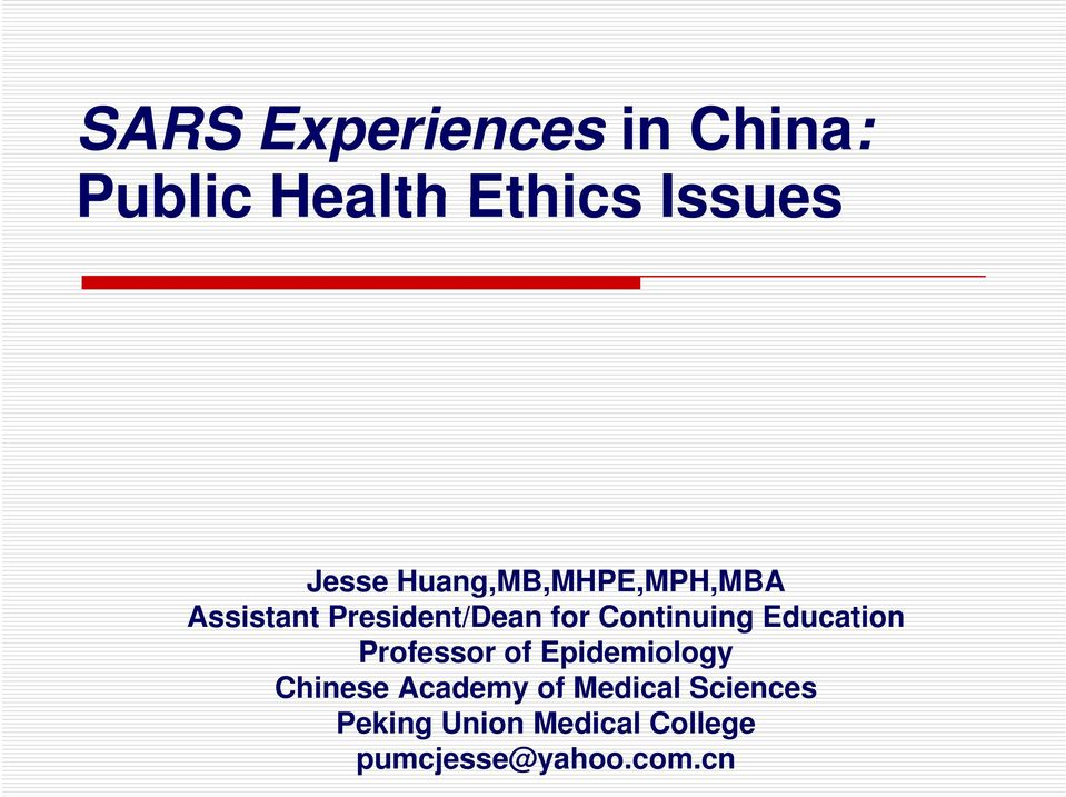 Education Professor of Epidemiology Chinese Academy of