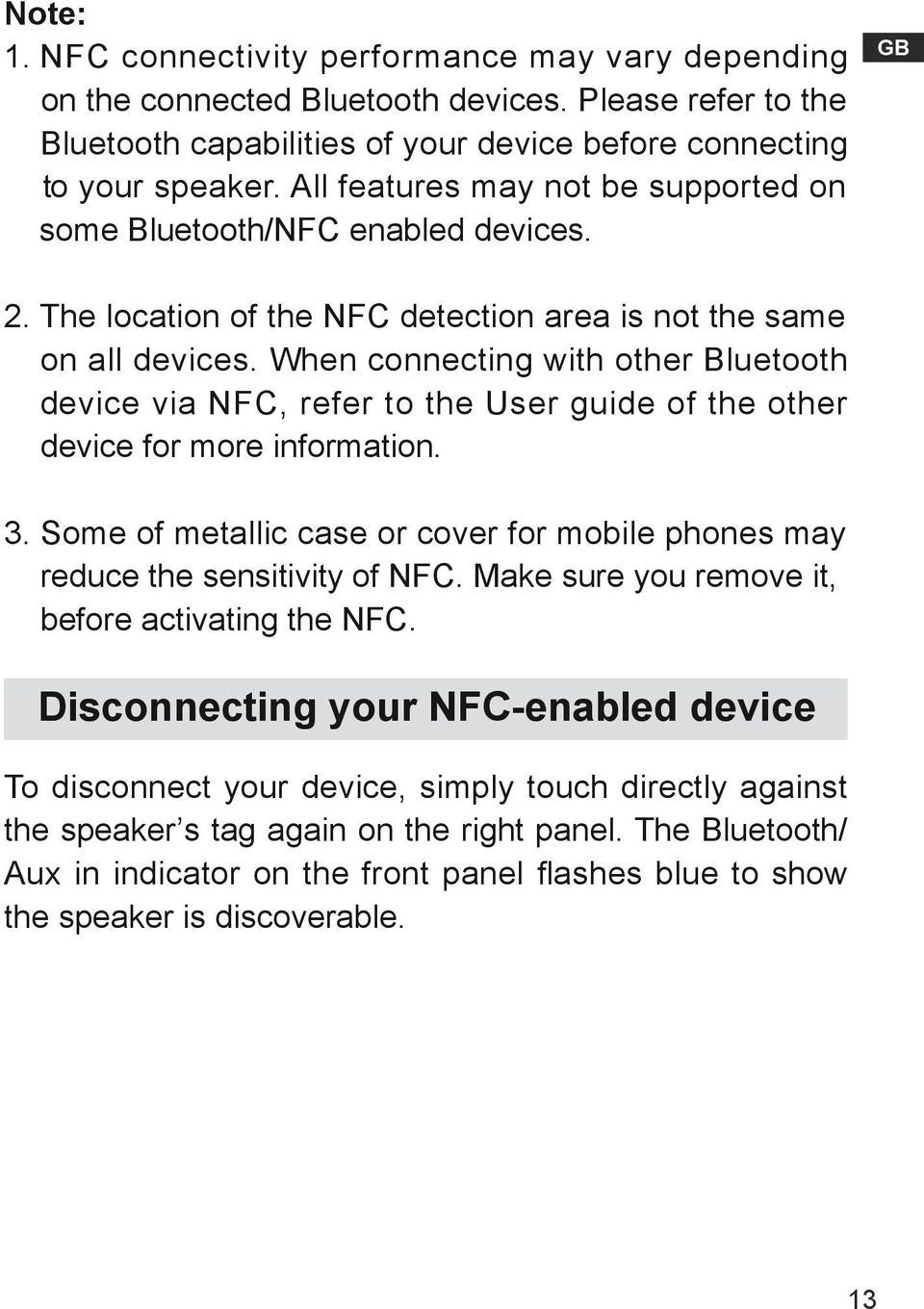 When connecting with other Bluetooth device via NFC, refer to the User guide of the other device for more information. 3.