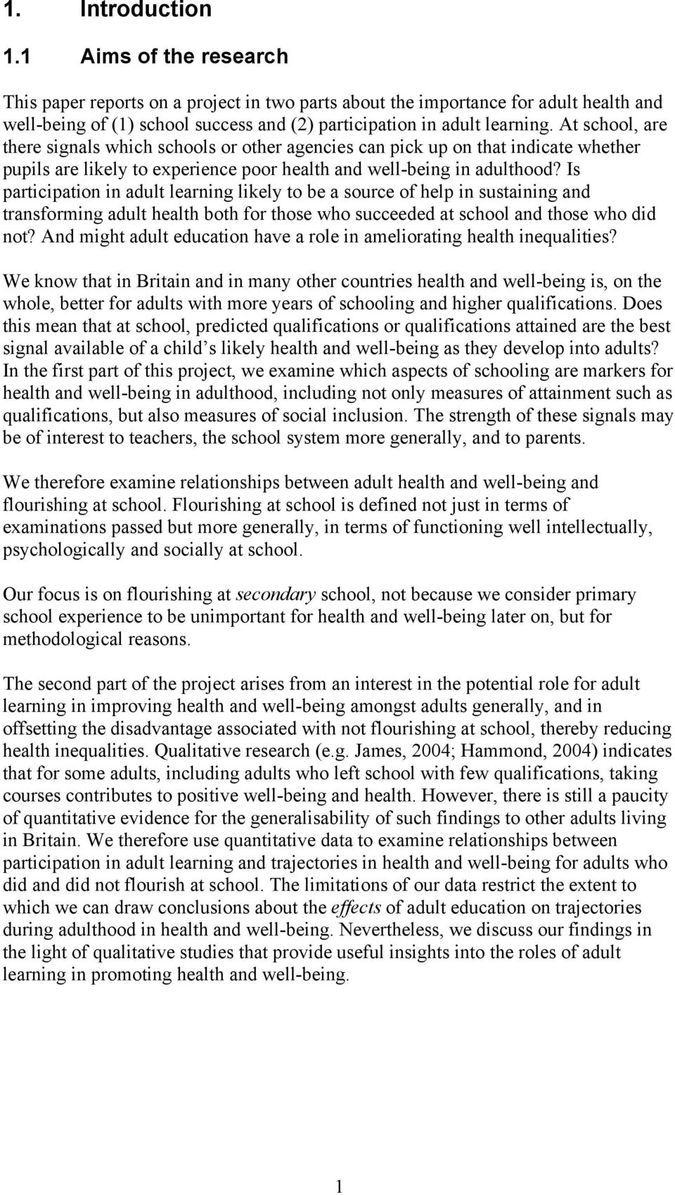 At school, are there signals which schools or other agencies can pick up on that indicate whether pupils are likely to experience poor health and well-being in adulthood?
