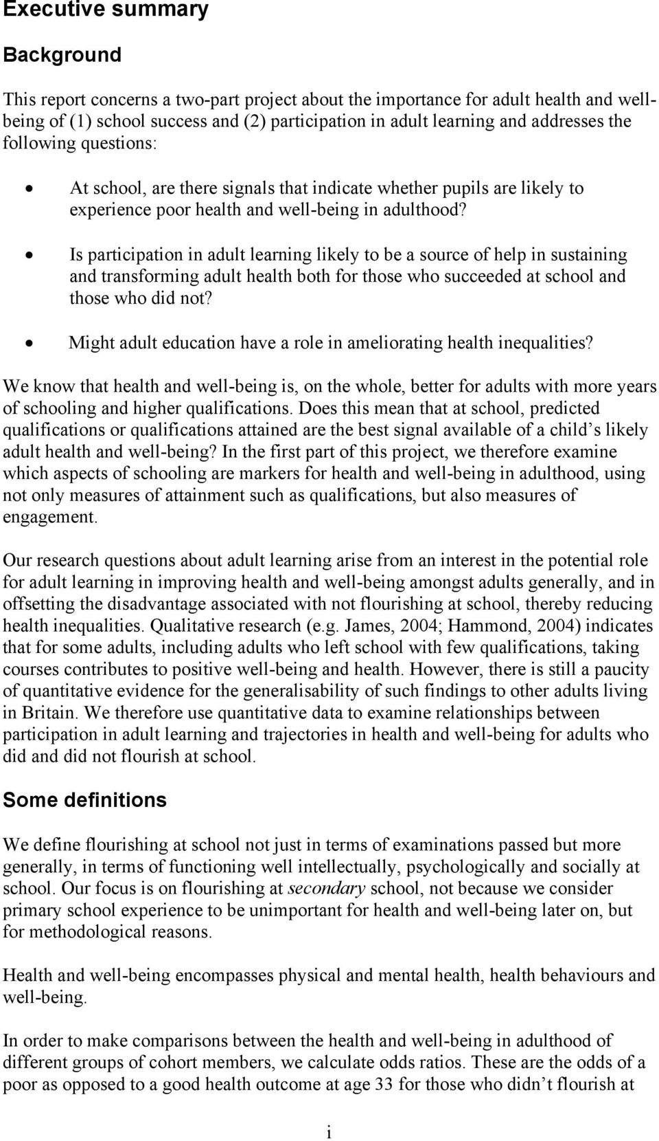 Is participation in adult learning likely to be a source of help in sustaining and transforming adult health both for those who succeeded at school and those who did not?