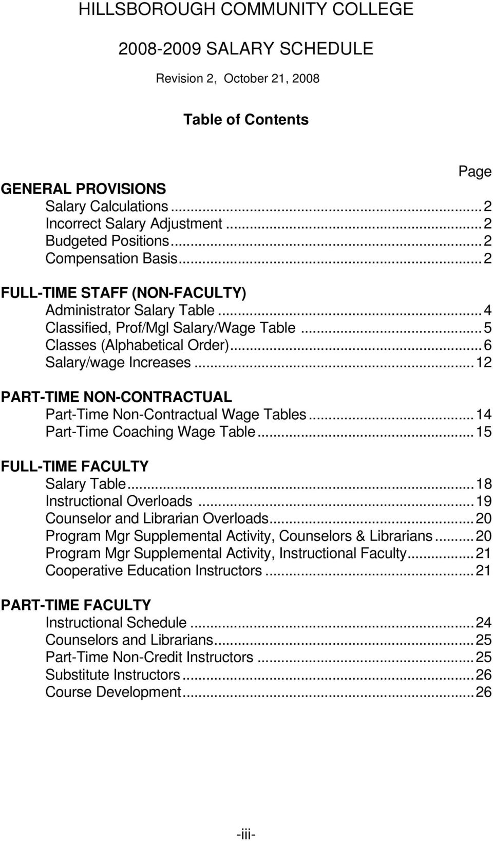 ..6 Salary/wage Increases...12 PART-TIME NON-CONTRACTUAL Part-Time Non-Contractual Wage Tables...14 Part-Time Coaching Wage Table...15 FULL-TIME FACULTY Salary Table...18 Instructional Overloads.