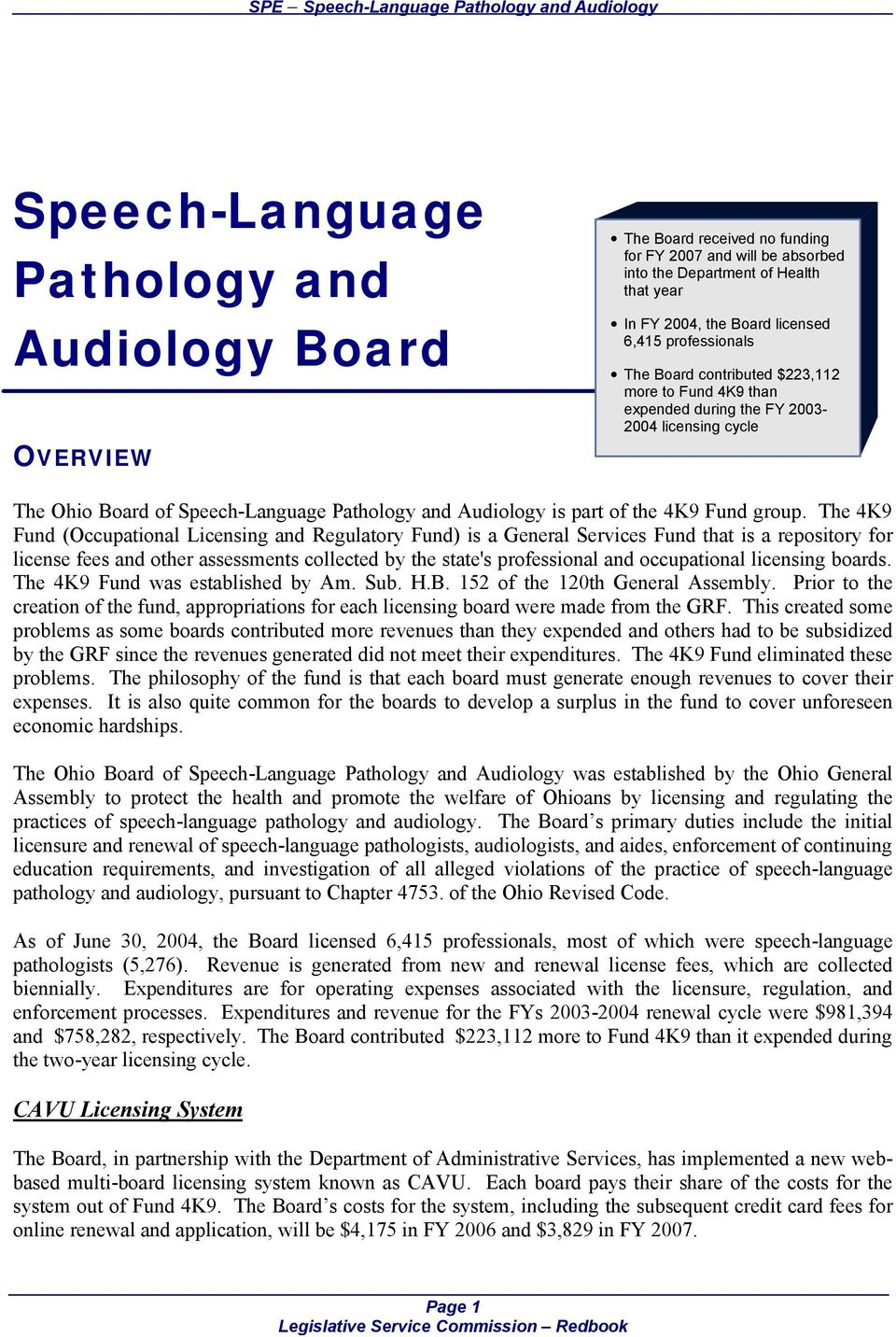 Pathology and Audiology is part of the 4K9 Fund group.