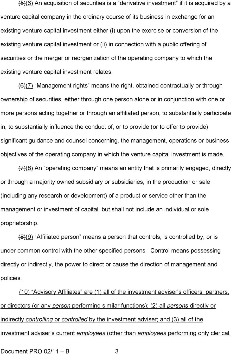 operating company to which the existing venture capital investment relates.