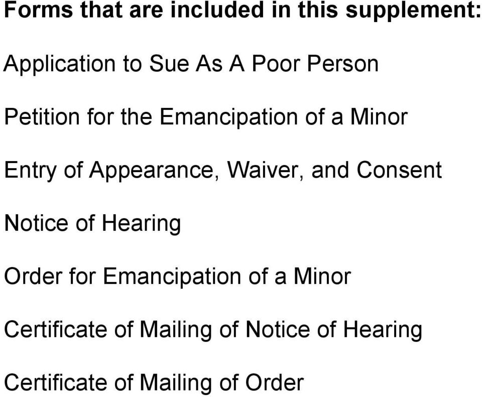 Waiver, and Consent Notice of Hearing Order for Emancipation of a Minor