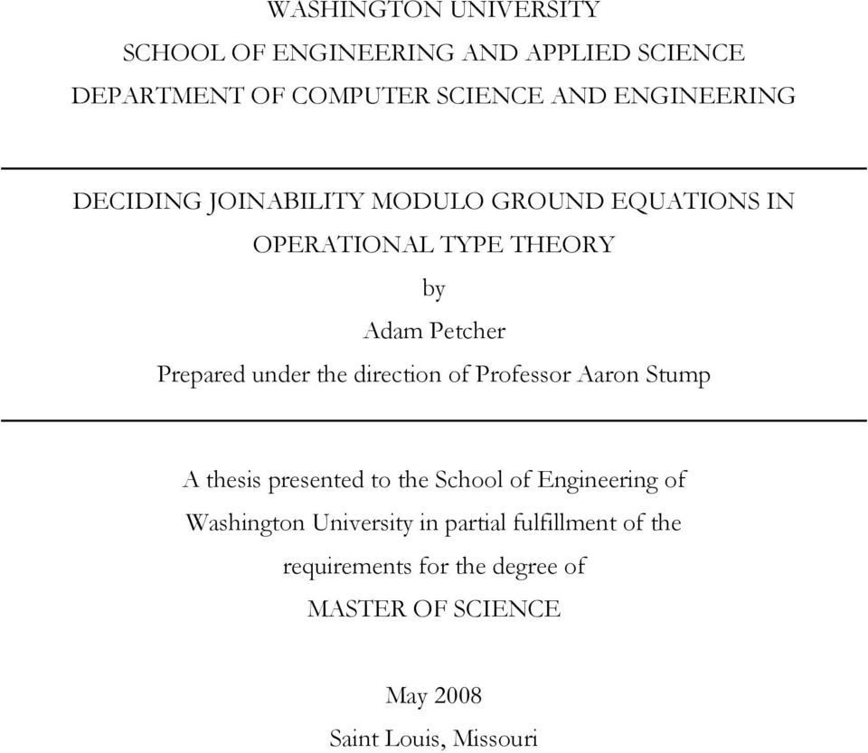under the direction of Professor Aaron Stump A thesis presented to the School of Engineering of Washington
