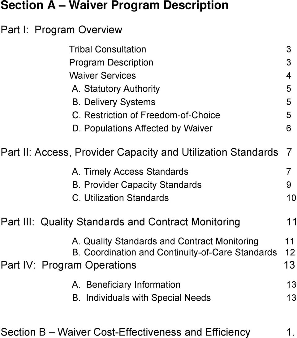 Provider Capacity Standards 9 C. Utilization Standards 10 Part III: Quality Standards and Contract Monitoring 11 A. Quality Standards and Contract Monitoring 11 B.