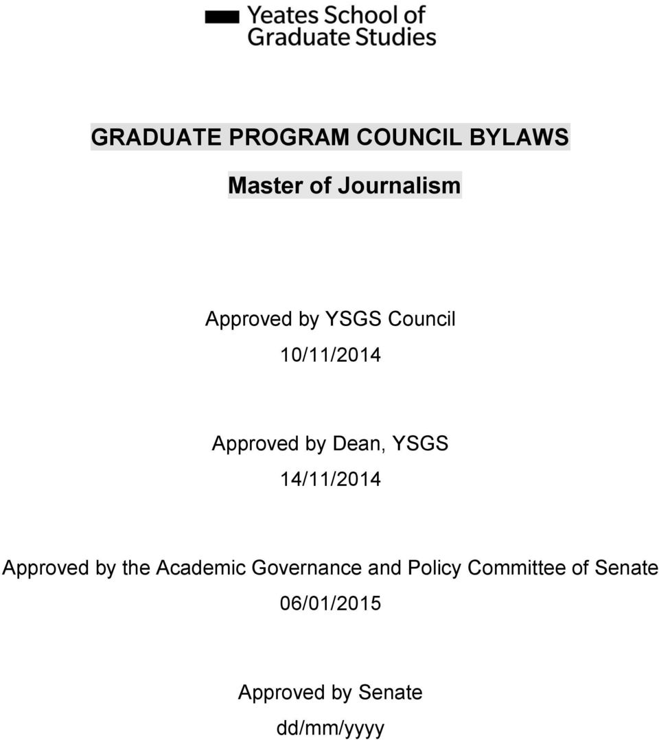 YSGS 14/11/2014 Approved by the Academic Governance and