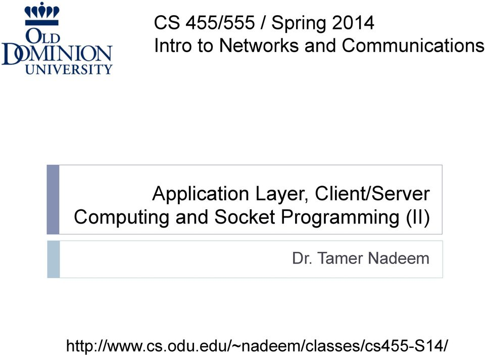 Application Layer, Client/Server Computing and Socket