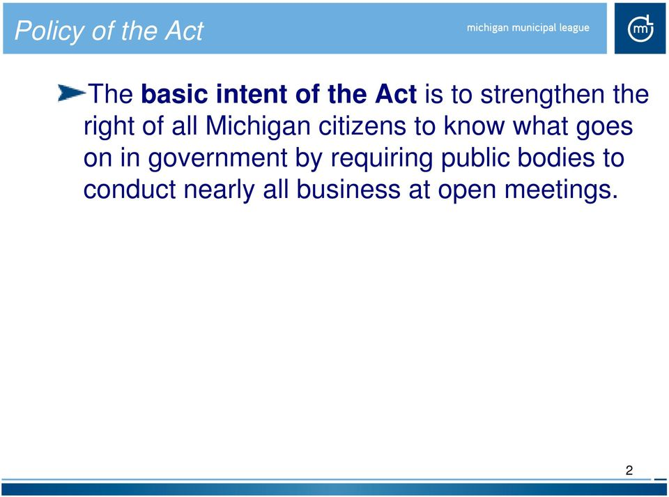 know what goes on in government by requiring public