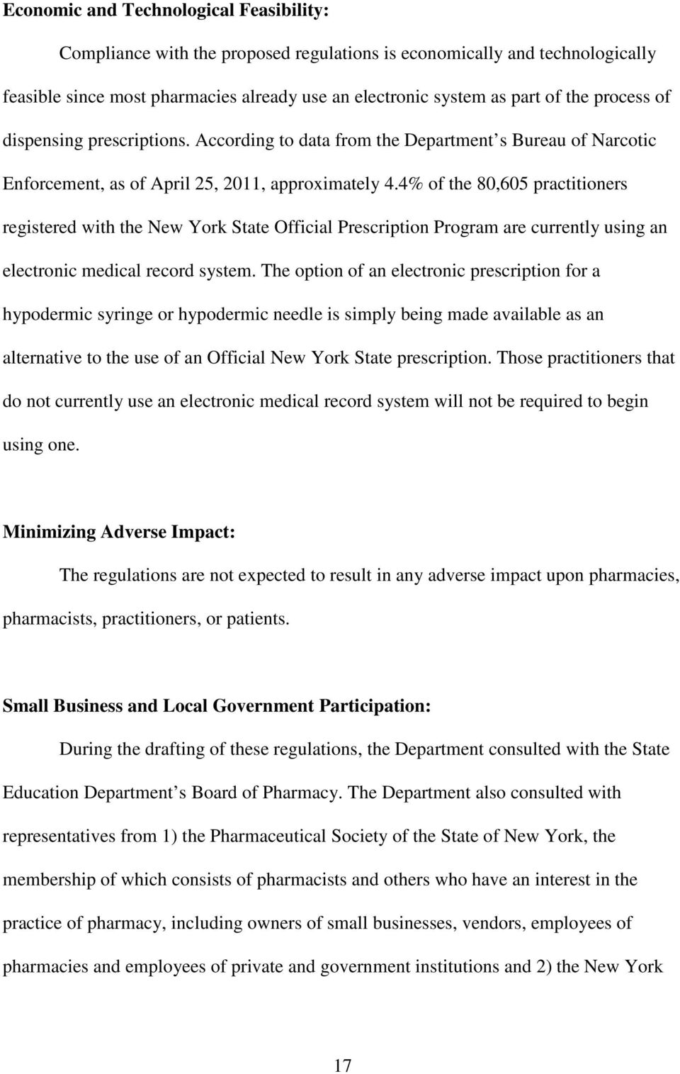 4% of the 80,605 practitioners registered with the New York State Official Prescription Program are currently using an electronic medical record system.