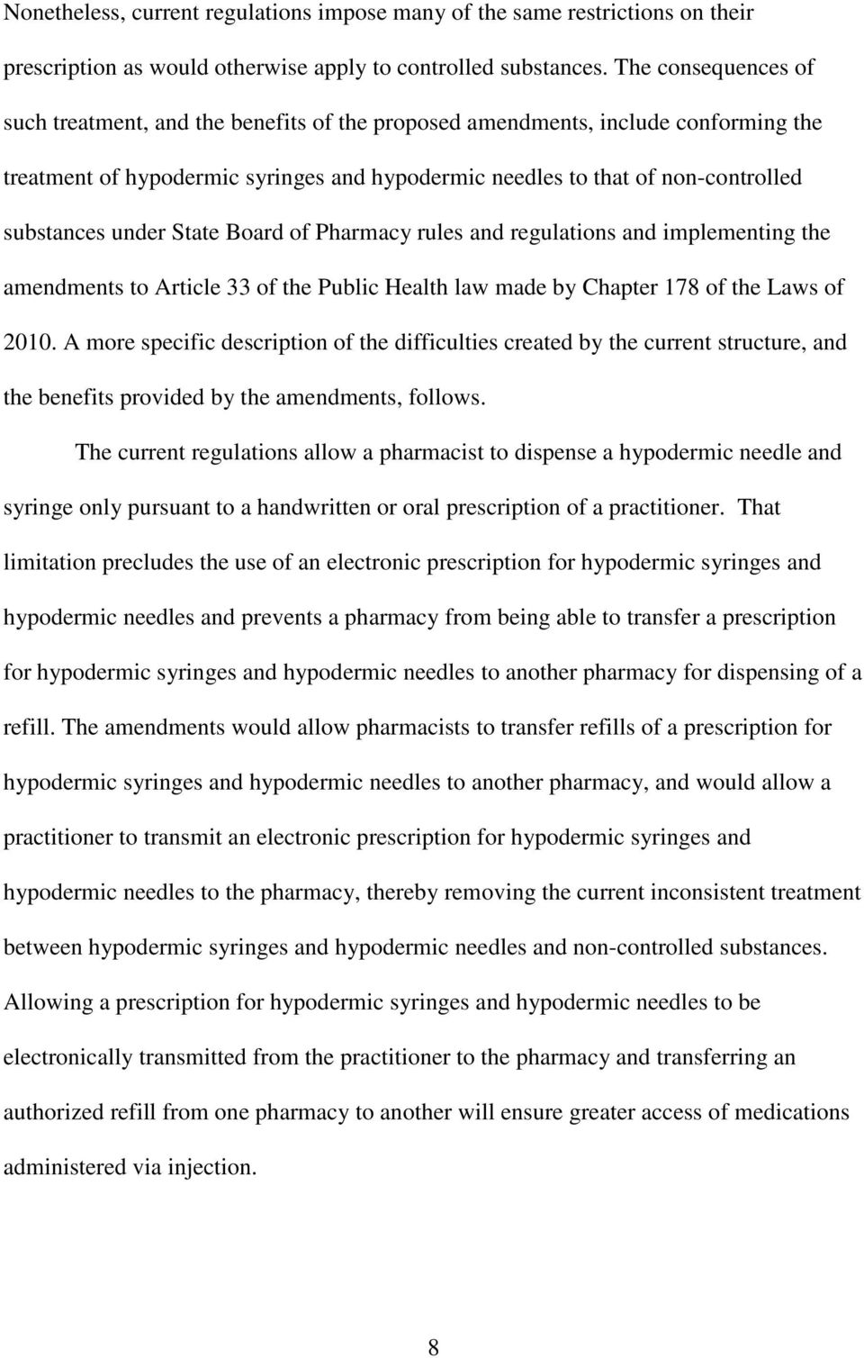 under State Board of Pharmacy rules and regulations and implementing the amendments to Article 33 of the Public Health law made by Chapter 178 of the Laws of 2010.