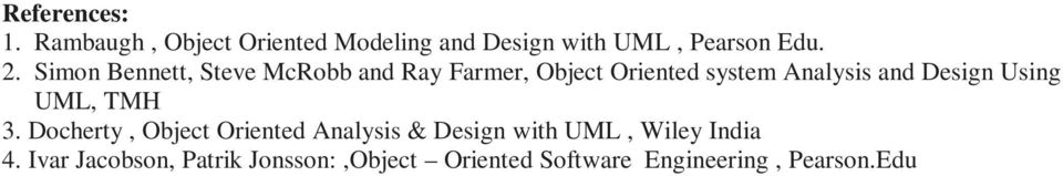 Design Using UML, TMH 3.