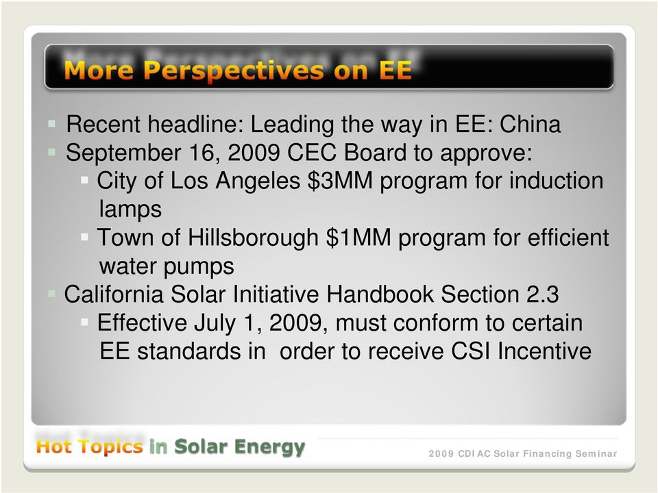 $1MM program for efficient water pumps California Solar Initiative Handbook Section 2.