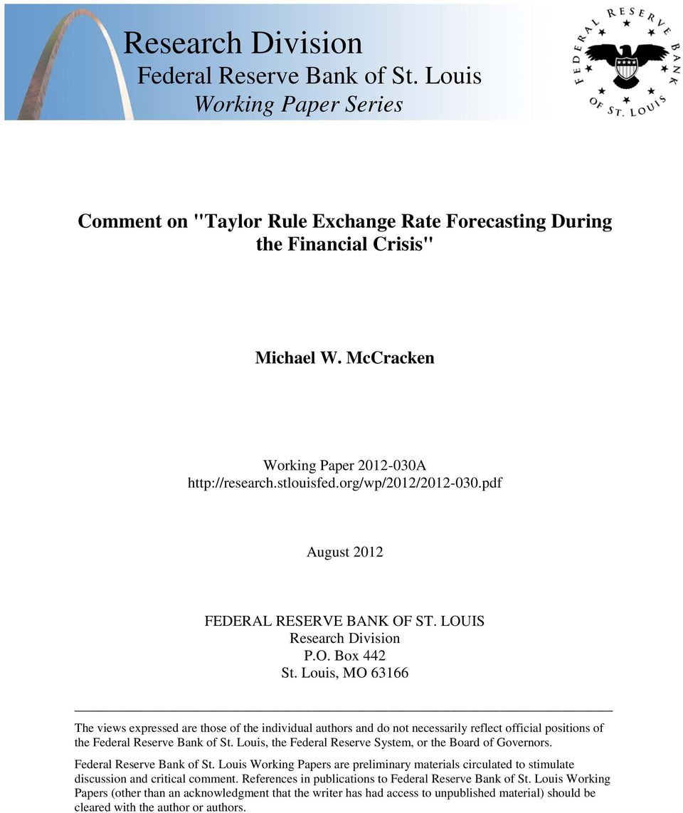 Louis, MO 63166 The views expressed are those of the individual authors and do not necessarily reflect official positions of the Federal Reserve Bank of St.