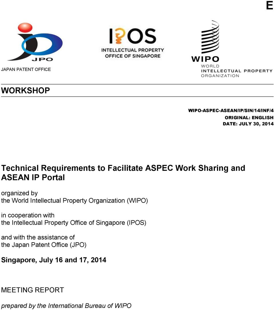 Organization (WIPO) in cooperation with the Intellectual Property Office of Singapore (IPOS) and with the