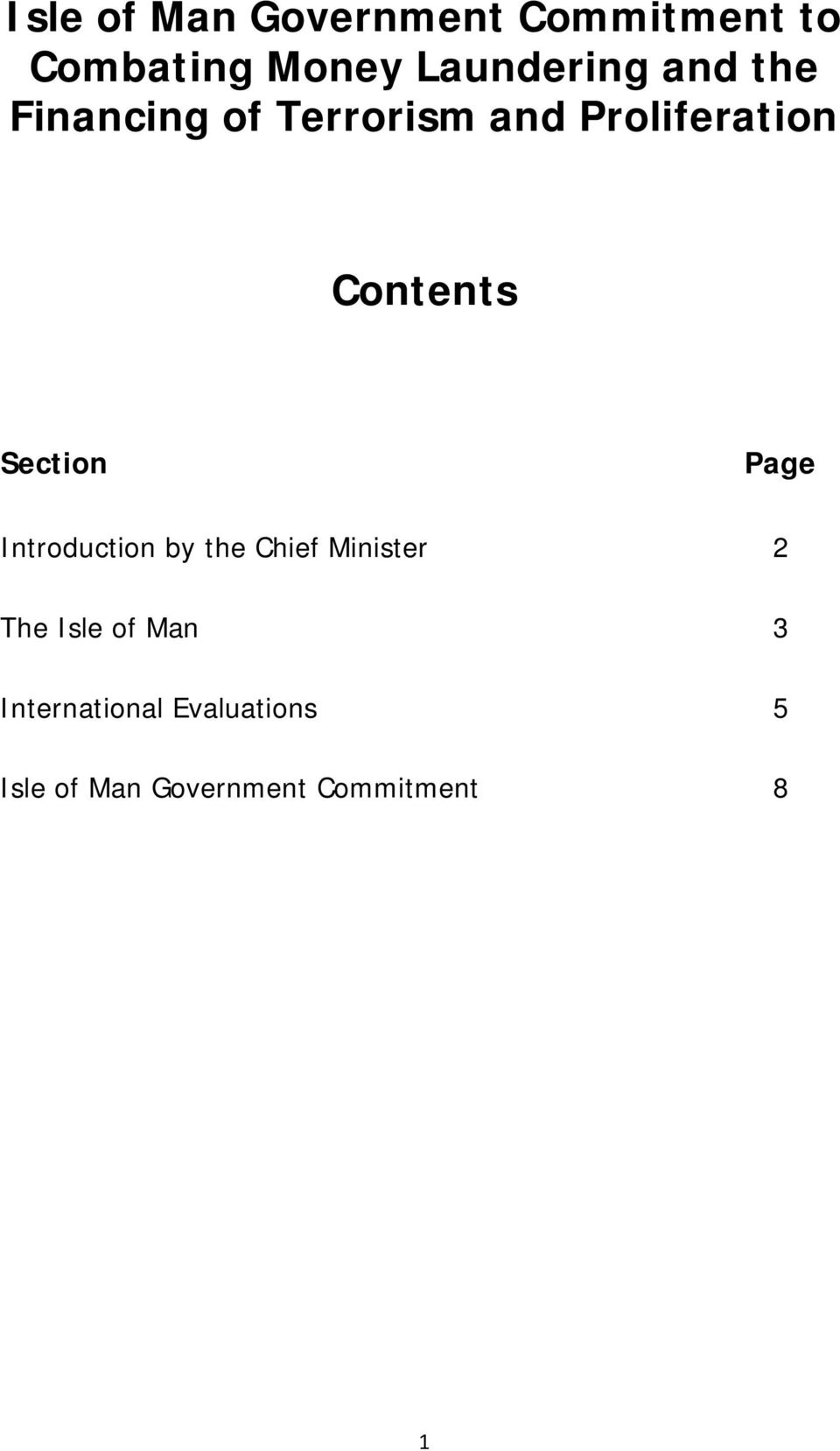 Section Page Introduction by the Chief Minister 2 The Isle of